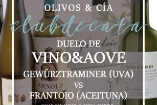 Vino&AOVE: Gewürztraminer vs Frantoio. 20 septiembre 2018