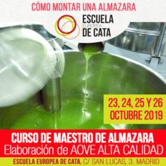 Octubre 2019: Curso de Maestro de almazara: Elaboración aceites de oliva virgen extra y cómo montar una almazara