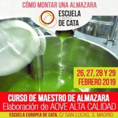 Febrero 2020: Curso de Maestro de almazara: Elaboración aceites de oliva virgen extra y cómo montar una almazara