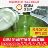 Mayo 2020: Curso de Maestro de almazara: Elaboración aceites de oliva virgen extra y cómo montar una almazara